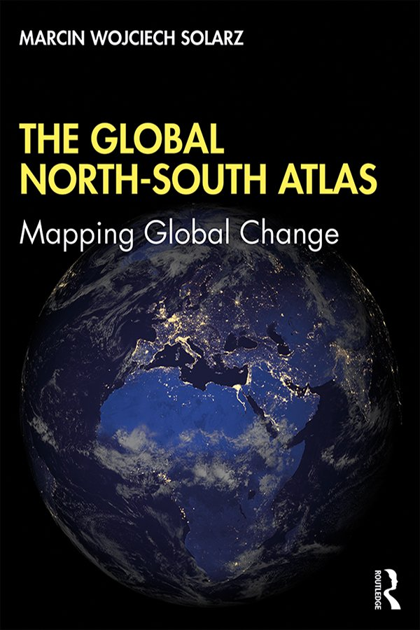 The Global North-South Atlas: Mapping Global Change book cover