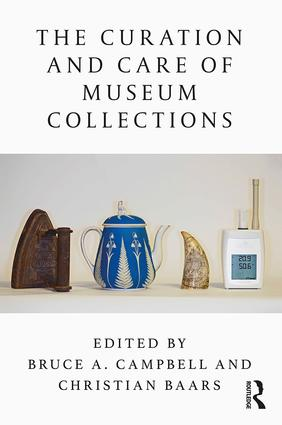 The Curation and Care of Museum Collections: 1st Edition (Hardback) book cover