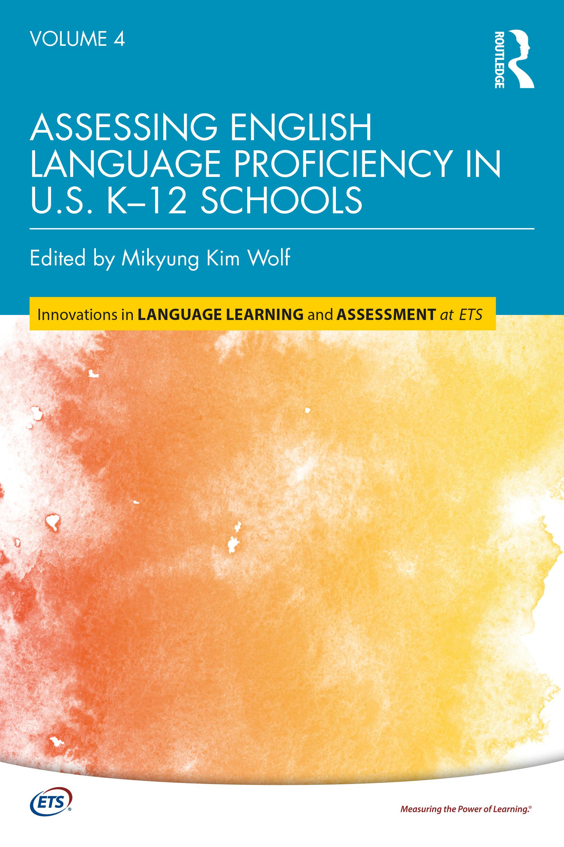 Assessing English Language Proficiency in U.S. K–12 Schools
