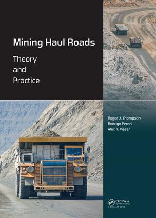 Mining Haul Roads: Theory and Practice, 1st Edition (Hardback) book cover