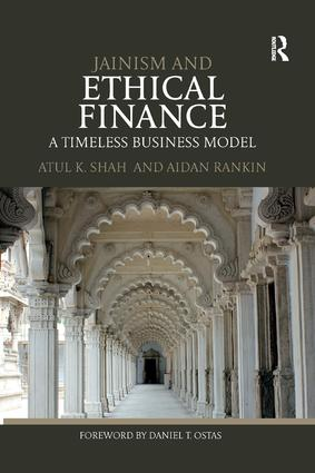 Jainism and Ethical Finance: A Timeless Business Model, 1st Edition (Paperback) book cover