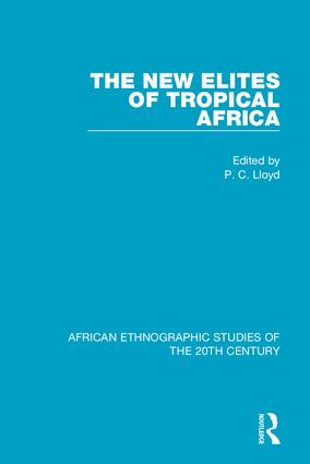The New Elites of Tropical Africa: 1st Edition (Hardback) book cover