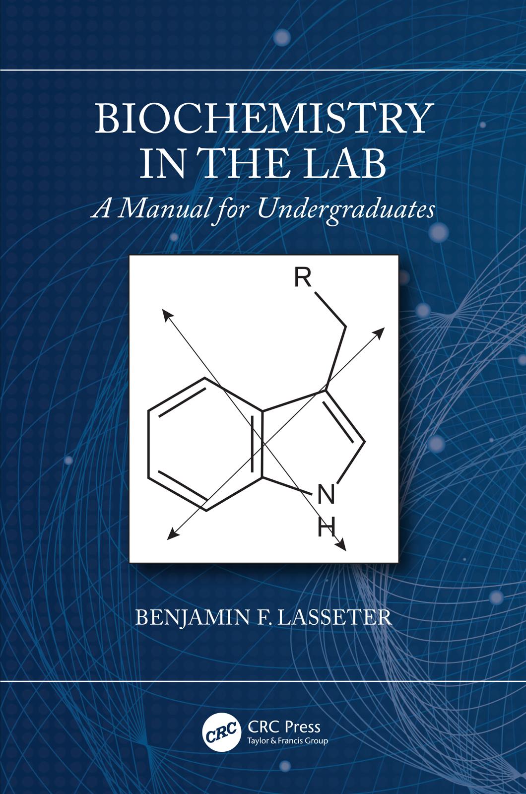 Biochemistry in the Lab