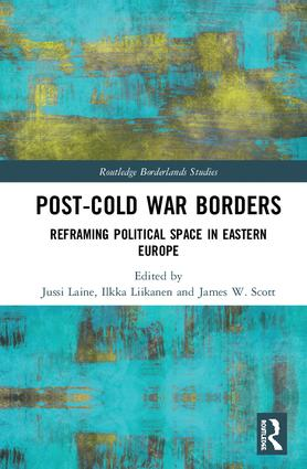 Post-Cold War Borders: Reframing Political Space in Eastern Europe, 1st Edition (Hardback) book cover