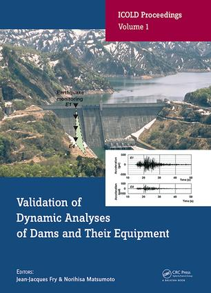 Validation of Dynamic Analyses of Dams and Their Equipment: Edited Contributions to the International Symposium on the Qualification of Dynamic Analyses of Dams and their Equipments, 31 August-2 September 2016, Saint-Malo, France (Hardback) book cover