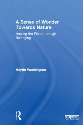 A Sense of Wonder Towards Nature: Healing the Planet through Belonging, 1st Edition (Hardback) book cover