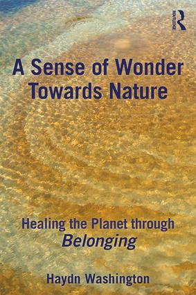 A Sense of Wonder Towards Nature: Healing the Planet through Belonging book cover