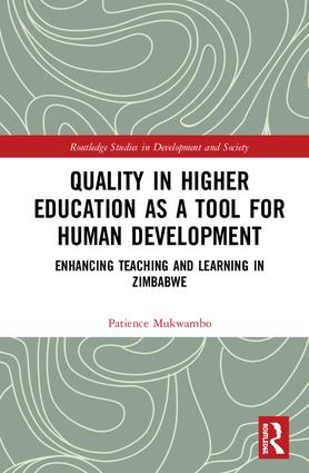 Quality in Higher Education as a Tool for Human Development: Enhancing Teaching and Learning in Zimbabwe book cover
