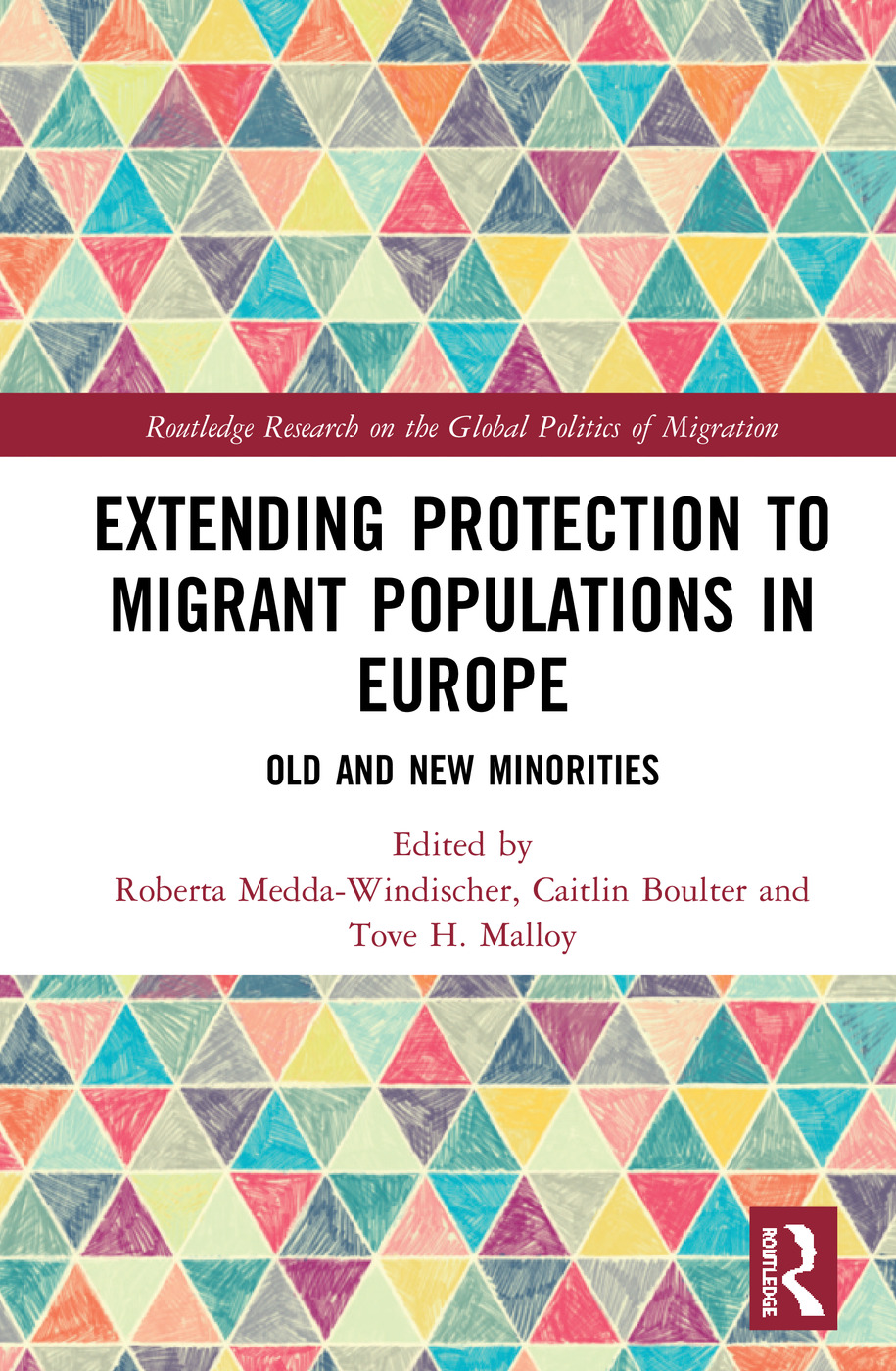 Extending Protection to Migrant Populations in Europe: Old and New Minorities, 1st Edition (Hardback) book cover
