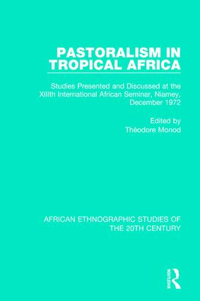 Pastoralism in Tropical Africa: 1st Edition (Hardback) book cover