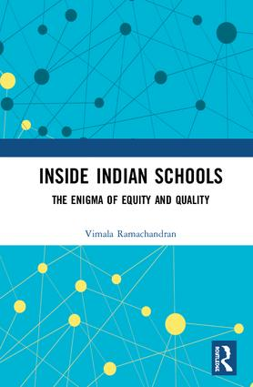 Inside Indian Schools: The Enigma of Equity and Quality, 1st Edition (Hardback) book cover
