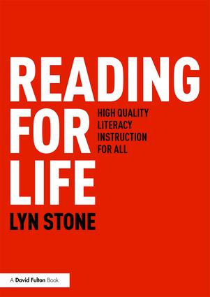 Reading for Life: High Quality Literacy Instruction for All book cover