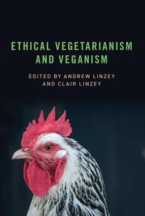 Ethical Vegetarianism and Veganism