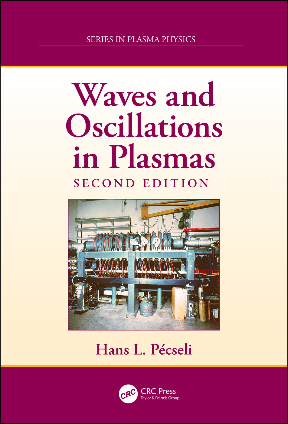 Waves and Oscillations in Plasmas: 2nd Edition (Hardback) book cover