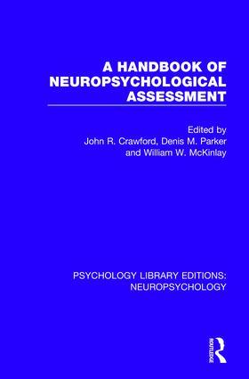 A Handbook of Neuropsychological Assessment: 1st Edition (Hardback) book cover
