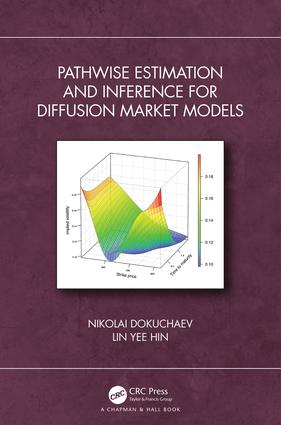 Pathwise Estimation and Inference for Diffusion Market Models: 1st Edition (Hardback) book cover