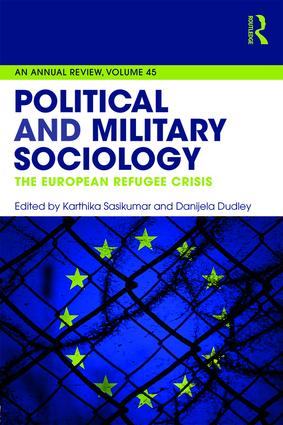 Political and Military Sociology: The European Refugee Crisis, 1st Edition (Paperback) book cover