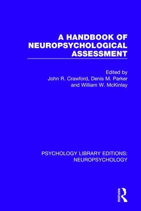 A Handbook of Neuropsychological Assessment book cover