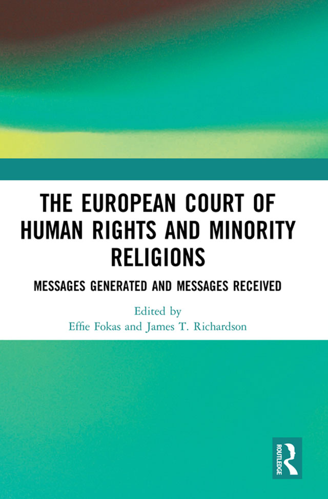 The European Court of Human Rights and Minority Religions: Messages Generated and Messages Received book cover