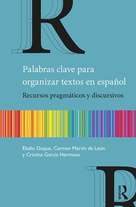 Palabras clave para organizar textos en español: Recursos pragmáticos y discursivos book cover