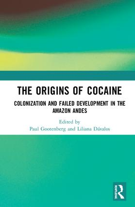 The Origins of Cocaine: Colonization and Failed Development in the Amazon Andies book cover