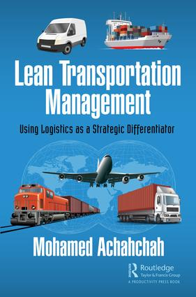 Lean Transportation Management: Using Logistics as a Strategic Differentiator book cover