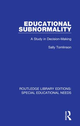 Educational Subnormality: A Study in Decision-Making, 1st Edition (Hardback) book cover