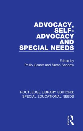Advocacy, Self-Advocacy and Special Needs: 1st Edition (Hardback) book cover