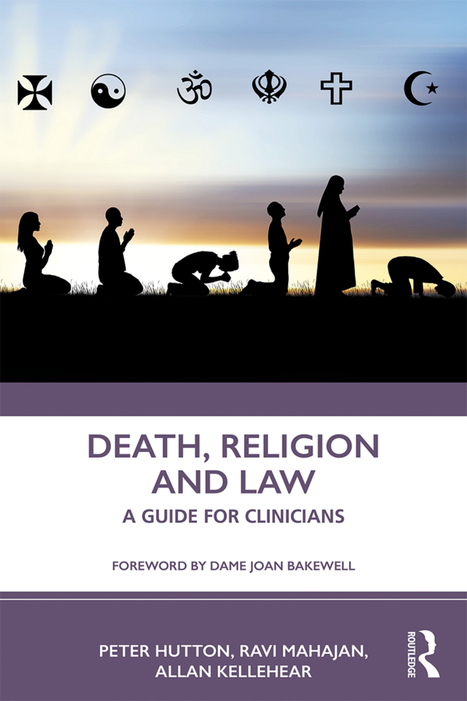 Death, Religion and Law: A Guide for Clinicians: A Guide For Clinicians, 1st Edition (Paperback) book cover