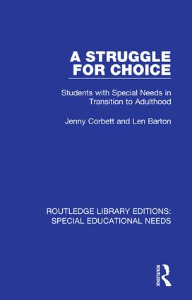 A Struggle for Choice: Students with Special Needs in Transition to Adulthood book cover