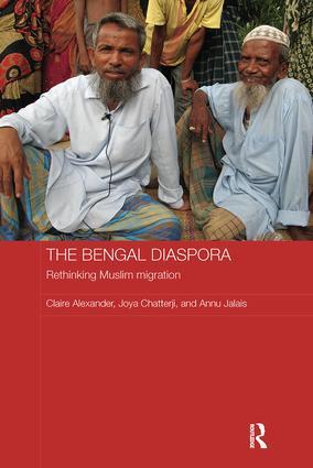 The Bengal Diaspora: Rethinking Muslim migration, 1st Edition (Paperback) book cover
