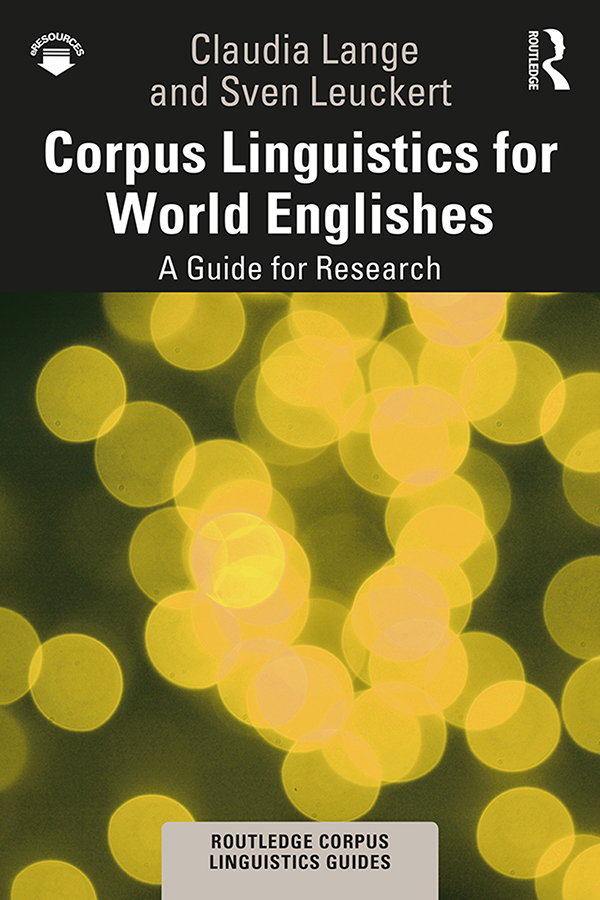 Corpus Linguistics for World Englishes: A Guide for Research, 1st Edition (Paperback) book cover