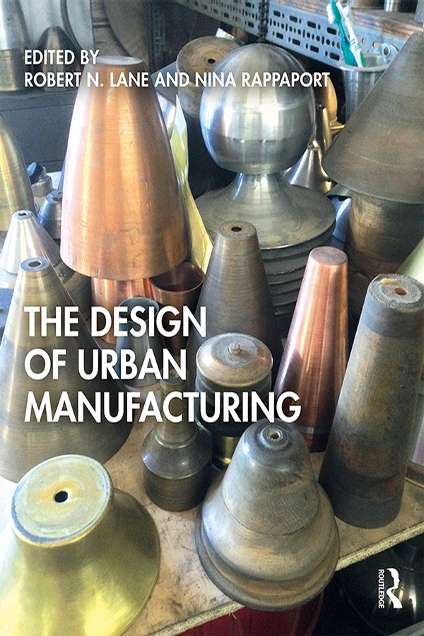 The Design of Urban Manufacturing book cover