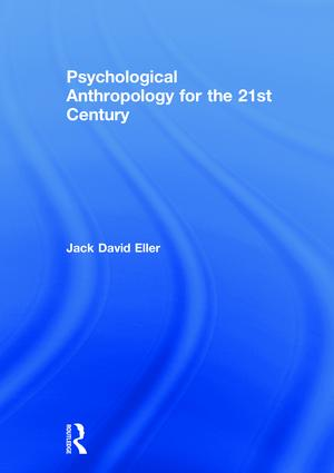 Psychological Anthropology for the 21st Century book cover