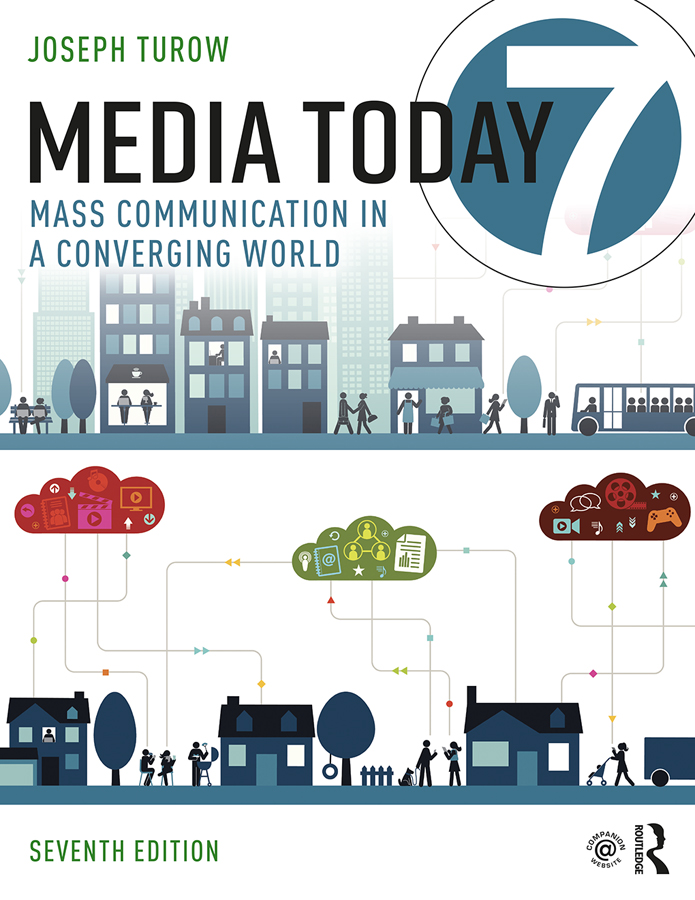 Media Today: Mass Communication in a Converging World book cover