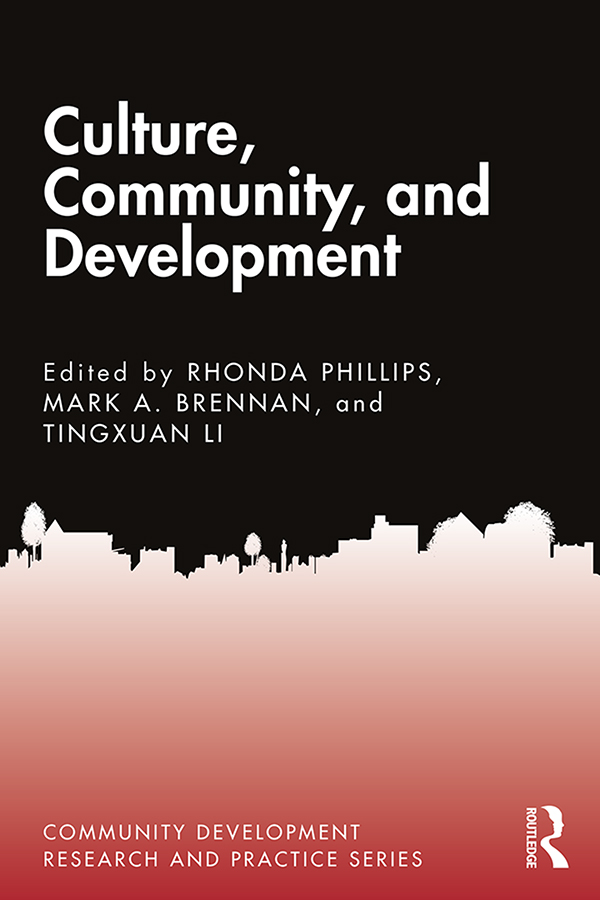 Culture, Community, and Development: 1st Edition (Paperback) book cover