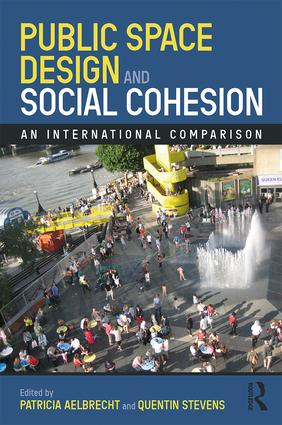 Public Space Design and Social Cohesion: An International Comparison book cover