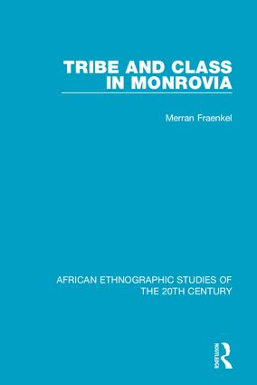 Tribe and Class in Monrovia book cover