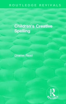 Children's Creative Spelling: 1st Edition (Hardback) book cover