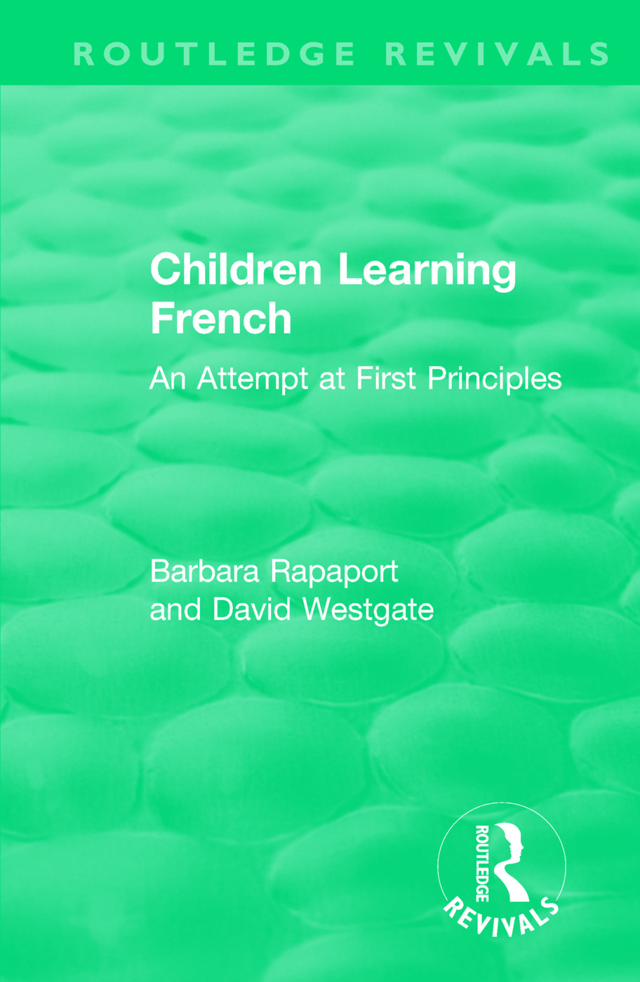 Children Learning French: An Attempt at First Principles book cover