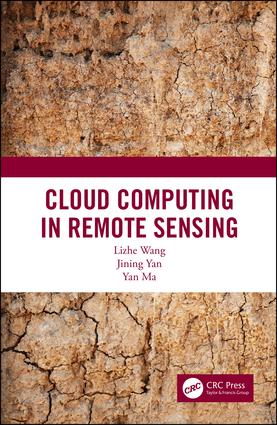 Cloud Computing in Remote Sensing book cover