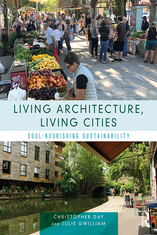 Living Architecture, Living Cities: Soul-Nourishing Sustainability book cover
