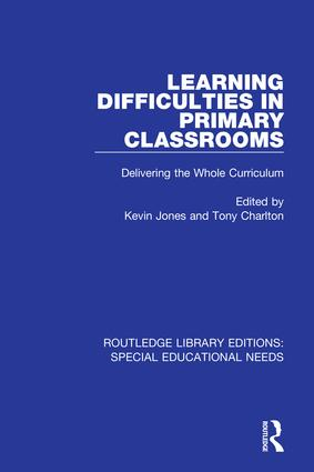 Learning Difficulties in Primary Classrooms: Delivering the Whole Curriculum, 1st Edition (Hardback) book cover