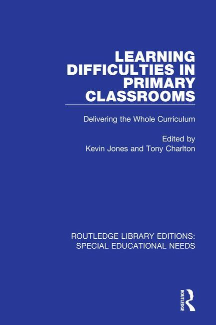 Learning Difficulties in Primary Classrooms: Delivering the Whole Curriculum book cover