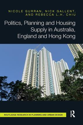 Politics, Planning and Housing Supply in Australia, England and Hong Kong book cover