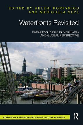 Waterfronts Revisited: European ports in a historic and global perspective book cover