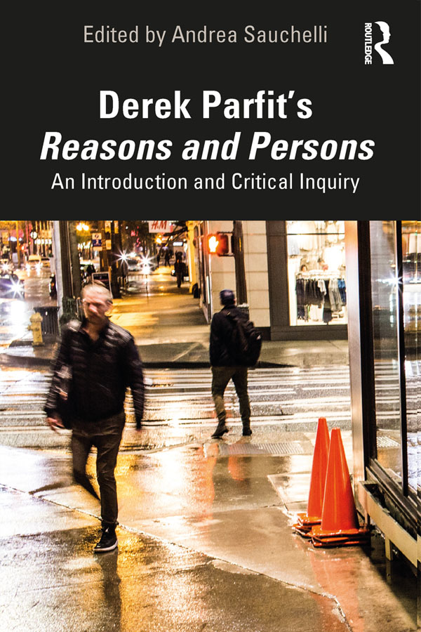 Derek Parfit's Reasons and Persons: An Introduction and Critical Inquiry book cover