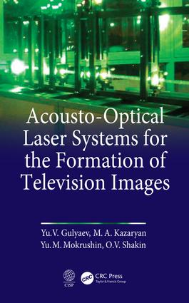 Acousto-Optical Laser Systems for the Formation of Television Images: 1st Edition (Hardback) book cover