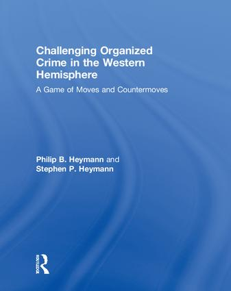 Challenging Organized Crime in the Western Hemisphere: A Game of Moves and Countermoves book cover
