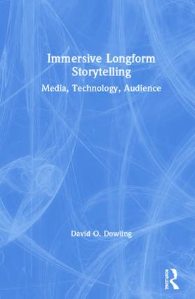 Immersive Longform Storytelling: Media, Technology, Audience book cover